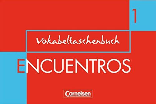 Encuentros - 3. Fremdsprache - Bisherige Ausgabe / Band 1 - Vokabeltaschenbuch,