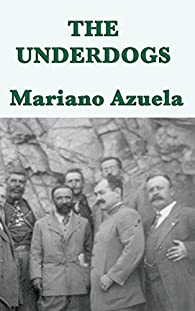 The Underdogs par Mariano Azuela