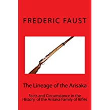 The Lineage of the Arisaka: Facts and Circumstance in the History  of the Arisaka Family of Rifles