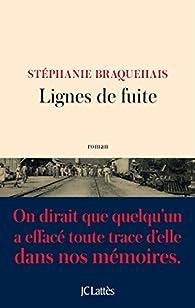 Lignes de fuite par Stéphanie Braquehais