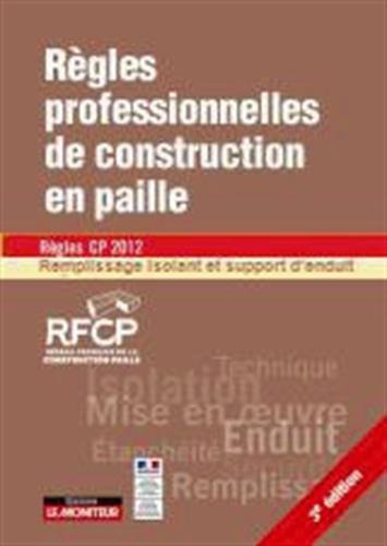 Règles professionnelles de construction en paille Régles CP 2012 révisées: Remplissage isolant et support d'enduit