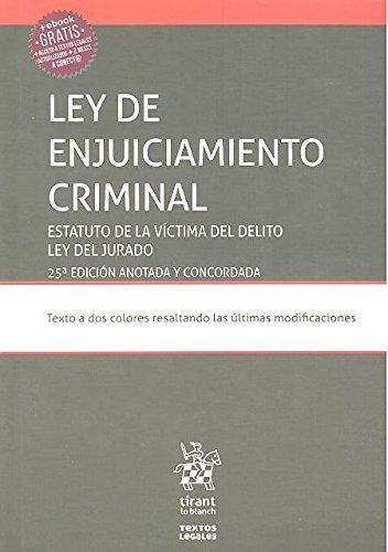 Ley de Enjuiciamiento Criminal. Estatuto de la Víctima del Delito ley del Jurado 25ª Edición 2017 (Textos Legales) por Juan Montero Aroca