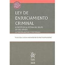 Ley de Enjuiciamiento Criminal. Estatuto de la Víctima del Delito ley del Jurado 25ª Edición 2017 (Textos Legales)