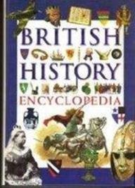 Encyclopaedia of British History: Small Book (Encyclopedia) por Bresler Robert
