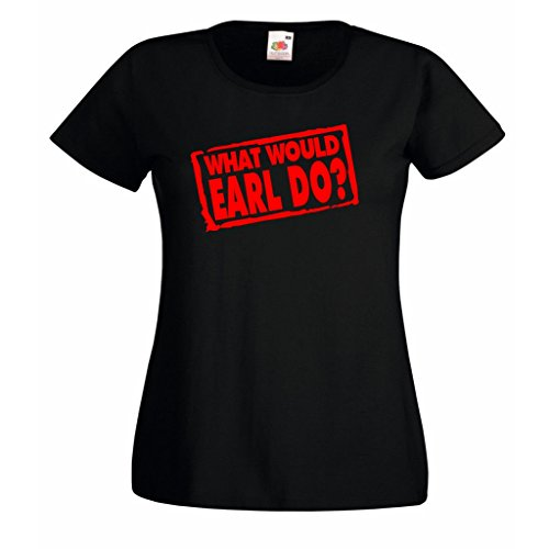 Click for larger image of 1 Stop What Would Earl Do ladies fitted t-shirt Black (L Ladyfit (36' Chest))