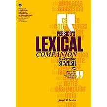 Persico's Lexical Companion to Argentine Spanish: diccionario bilingüe de regionalismos porteños (Spanish Edition)