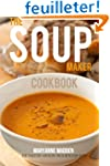 The Soup-Maker Cookbook: Over 50 reci...