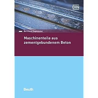Maschinenteile aus zementgebundenem Beton (Beuth Praxis)
