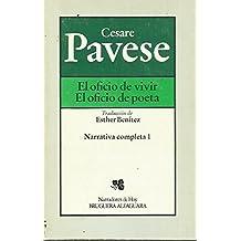 EL OFICIO DE VIVIR. EL OFICIO DE POETA. 1ª edición española. Narrativa completa, 1. Traducción de Esther Benítez