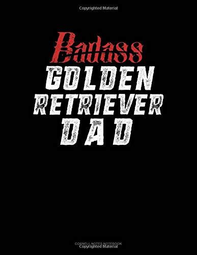 Badass Golden Retriever Dad: Cornell Notes Notebook por Jeryx Publishing