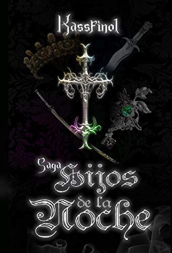 Saga Hijos de la Noche de Kassfinol