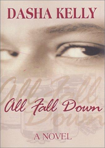 All Fall Down by Dasha Kelly (2003-03-10)