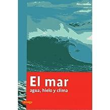 El Mar (GEOGRAFÍA FÍSICA Y METEOROLOGÍA)