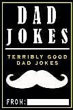 Dad Jokes: Terribly Good Dad Jokes: Volume 1