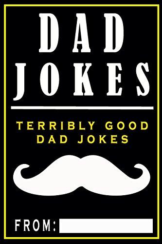 Dad Jokes: Terribly Good Dad Jokes: Volume 1 por Share The Love Gifts