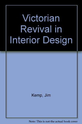 Victorian Revival: In Interior Design