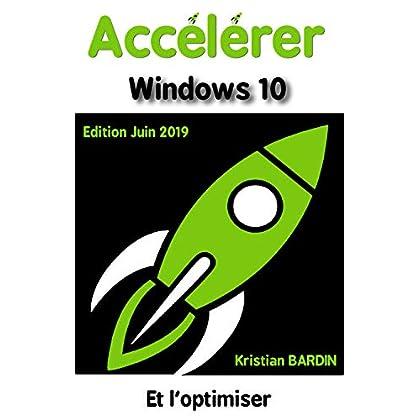 Accélérer Windows 10: Édition juin 2019