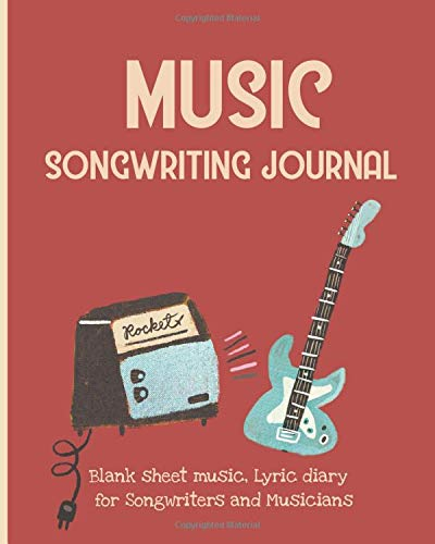 Music Songwriting Journal. Blank Sheet Music, Lyric Diary  for Songwriters and Musicians.: Gift for music lovers. Space for +50 songs. Retro style. Chords. Melodies.