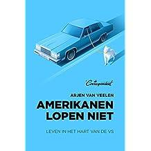 Amerikanen lopen niet (Dutch Edition)