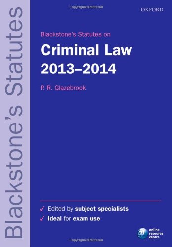 Blackstone's Statutes on Criminal Law 2013-2014 (Blackstone's Statute Series)