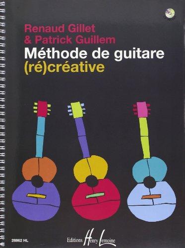 Méthode Guitare (ré) créative par Gillet