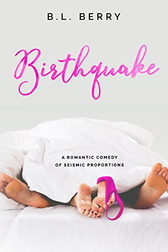 Birthquake (English Edition) eBook: B.L. Berry, Jennifer ...