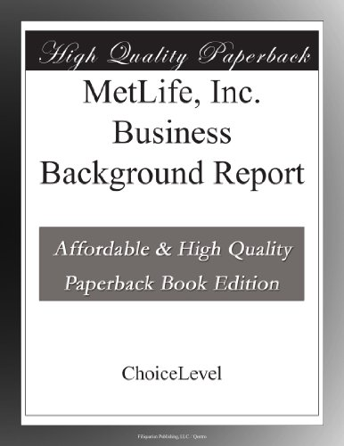 metlife-inc-business-background-report