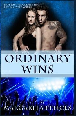 [(Ordinary Wins)] [By (author) Margarita Felices] published on (April, 2015)
