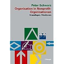 Organisation in Nonprofit-Organisationen: Grundlagen, Strukturen