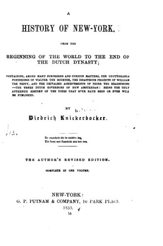 A History of New York, From the Beginning of the World to the End of the Dutch Dynasty