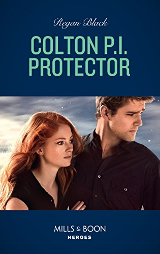 Descargar Libro Kindle Colton P.i. Protector (Mills & Boon Heroes) (The Coltons of Red Ridge, Book 5) Archivo PDF