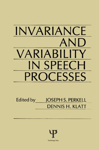 invariance and Variability in Speech Processes