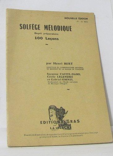 Solfège mélodique. Degré préparatoire. 100 leçons. Editions Gras. La Flèche. Vers 1950. Broché. 22 pages. Couverture défraîchie. (Méthode, Musique)