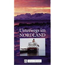 Nordland: Die letzte Wildnis Europas