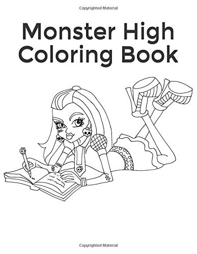Monster High Coloring Book: Collection of 75 Monster High Characters