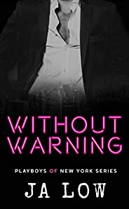 Without Warning: A Billionaire Romance (Playboys of New York Book 5) (English Edition)