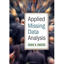 Applied Missing Data Analysis (Methodology in the Social Sciences)