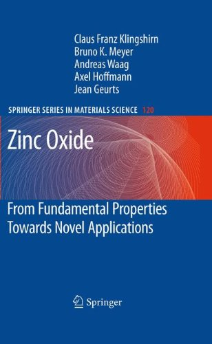 Zinc Oxide: From Fundamental Properties Towards Novel Applications (Springer Series in Materials Science)