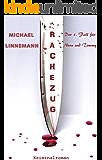 Rachezug: Kriminalroman