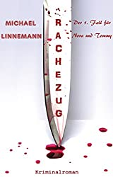 Rachezug: Kriminalroman (German Edition)