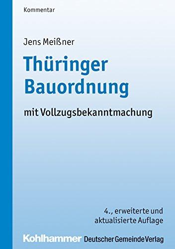 Thüringer Bauordnung: mit Vollzugsbekanntmachung (Thuringer Verwaltungsschriften)