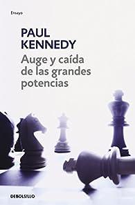 Auge y caída de las grandes potencias par Paul Kennedy