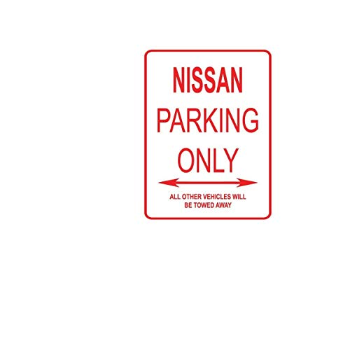 DKISEE Aluminum Safety Sign Nissan Parking ONLY Aluminum Street Sign Durable Rust Proof Warning Sign Aluminum Metal Sign 10
