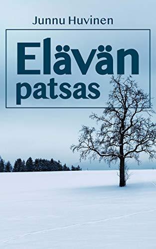 Elävän patsas (Finnish Edition) por Junnu Huvinen
