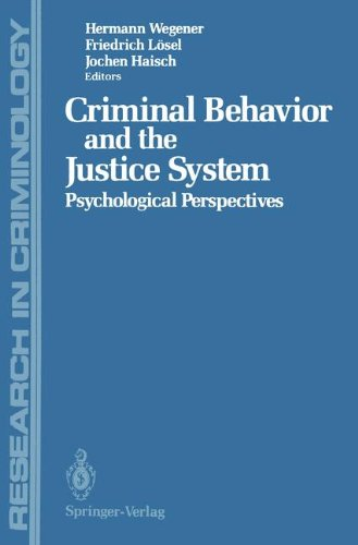 Criminal Behavior and the Justice System (Research in Criminology)