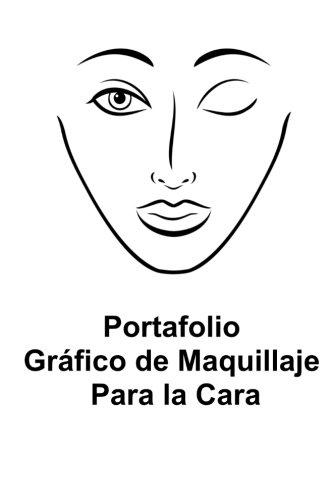 Portafolio Grafico De Maquillaje Para La Cara