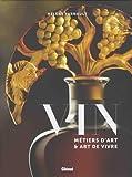 Vin : Métiers d'art et art de vivre