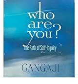 Who Are You? Gangaji ( Author ) Oct-01-2005 Compact Disc