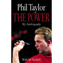 By Phil Taylor The Power: My Autobiography (First Edition)