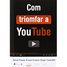 Com triomfar a YouTube (Instant Book)